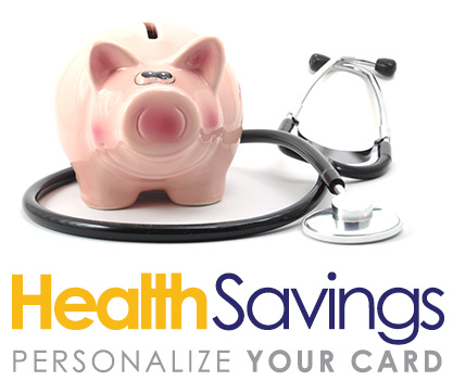 Health Savings Personalized Debit Cards